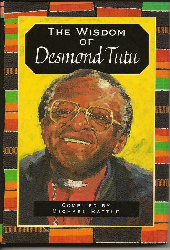 The Wisdom of Desmond Tutu